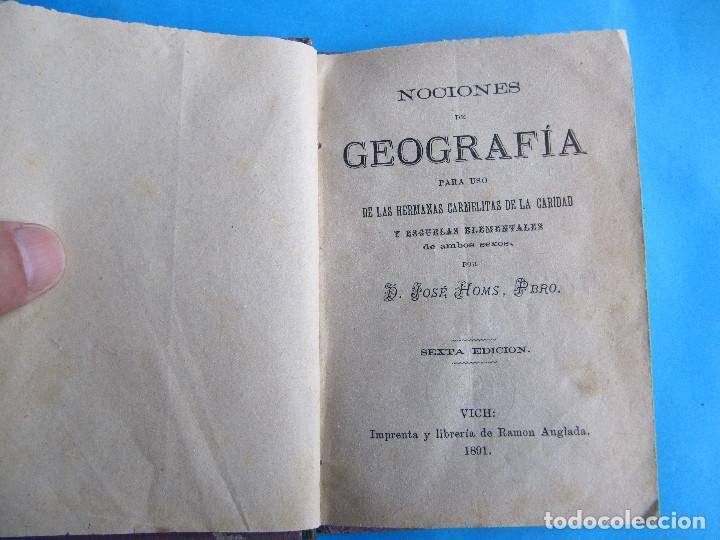 Libros antiguos: NOCIONES DE GEOGRAFÍA. JOSÉ HOMS PBRO. VICH, IMPRENTA Y LIBRERÍA DE RAMON ANGLADA, 1891. - Foto 3 - 140398166