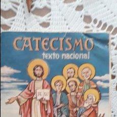Libros antiguos: CATECISMO, TEXTO NACIONAL SEGUNDO GRADO AÑO 1961. Lote 140999878