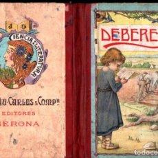 Libros antiguos: DEBERES (DALMAU CARLES, 1911). Lote 141948162