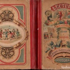 Libros antiguos: M. SADERRA Y VILALLONGA : LECTURA ÚTIL Y AGRADABLE A LA NIÑEZ (FIGUERAS, 1909). Lote 142587598