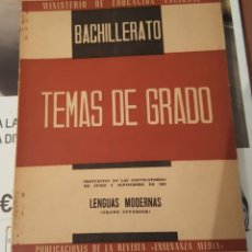 Libros antiguos: TEMAS DE GRADO SUPERIOR BACHILLERATO - LENGUAS MODERNAS - JUNIO Y SEPTIEMBRE 1962. Lote 142747894