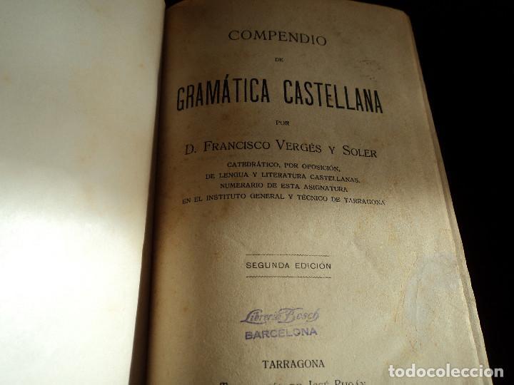 VERGES Y SOLER : COMPENDIO DE GRAMÁTICA CASTELLANA 1922 2ª ED (Libros Antiguos, Raros y Curiosos - Libros de Texto y Escuela)