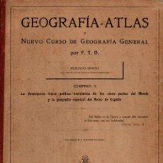 Libros antiguos: GEOGRAFÍA ATLAS SEGUNDO GRADO (F.T.D., 1914). Lote 144981877