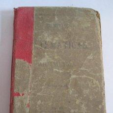 Libros antiguos: ELEMENTOS DE MATEMATICAS ARITMETICA - SANTIAGO MORENO - JOSE CERUELO - 1887 - MADRID. Lote 145388154