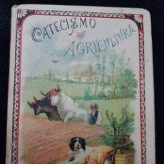 Libros antiguos: ANTIGUO LIBRO ESCUELA CATECISMO DE AGRICULTURA CALLEJA. Lote 145431050