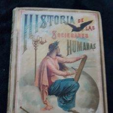 Libros antiguos: ANTIGUO LIBRO DE ESCUELA HISTORIA DE LAS SOCIEDADES HUMANAS CALLEJA 1894. Lote 145432270