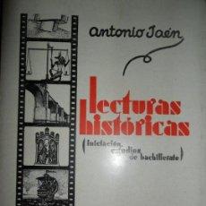 Libros antiguos: LECTURAS HISTÓRICAS, ANTONIO JAÉN, CÓRDOBA, 1935. Lote 145731482