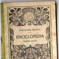 Libros antiguos: ENCICLOPEDIA PRIMER GRADO -- AÑO 1934. Lote 145775606