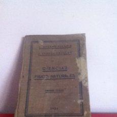 Libros antiguos: CIENCIAS FÍSICO NATURALES 1934. Lote 145982394
