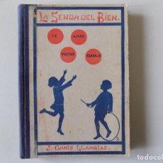 Libros antiguos: LIBRERIA GHOTICA. J. GOMIS LLAMBIAS. LA SENDA DEL BIEN.PÁGINAS DE UN DIARIO.GERONA 1928. ILUSTRADO. Lote 146031742
