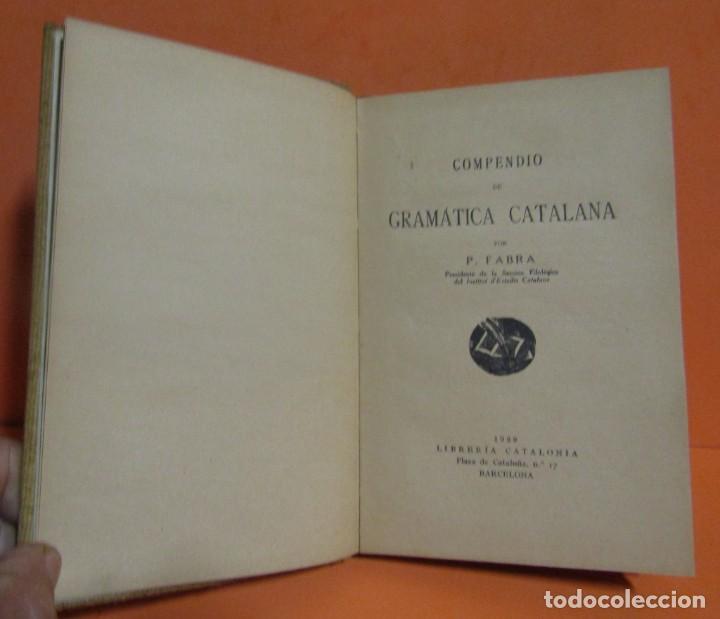 Libros antiguos: GRAMATICA CATALANA P. FABRA LIBRERIA CATALONIA BARCELONA AÑO 1929 EXCELENTE - Foto 2 - 146597578