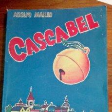 Libros antiguos: ADOLFO MAILLO, CASCABEL, LECTURA. RIVANEDEIRA, SIN USO. Lote 146661738