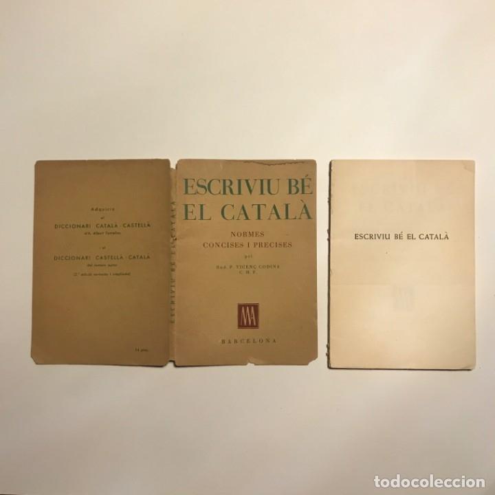 Libros antiguos: Escriviu bé el català. Normes concises i precises - Rnd. P. Vicenç Codina, C.M.F. - Foto 3 - 146834726