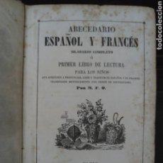 Libri antichi: ABECEDARIO ESPAÑOL Y FRANCÉS. SILABARIO COMPLETO. 1º LIBRO DE LECTURA. M.F.O. BAUDRY. PARÍS, 1852. Lote 147039846