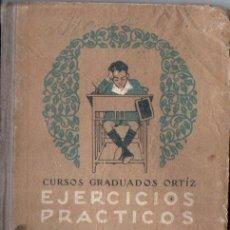 Libros antiguos: EJERCICIOS PRÁCTICOS GRADO ELEMENTAL ORTIZ (SATURNINO CALLEJA, 1924). Lote 147064358