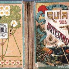 Libros antiguos: GUÍA DEL ARTESANO - LECTURA MANUSCRITA (PALUZIE, 1933). Lote 147073133