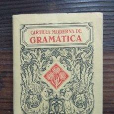 Libros antiguos: CARTILLA MODERNA DE GRAMÁTICA. ED. LUIS VIVES. AÑO 1932. Lote 147230489