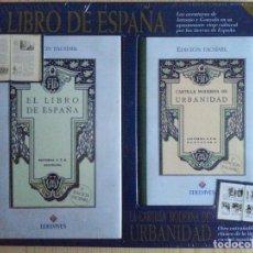Libros antiguos: EL LIBRO DE ESPAÑA/CARTILLA MODERNA DE URBANIDAD (1928/1929) - FACSÍMIL EDELVIVES, 1999. PRECINTADO. Lote 147546686