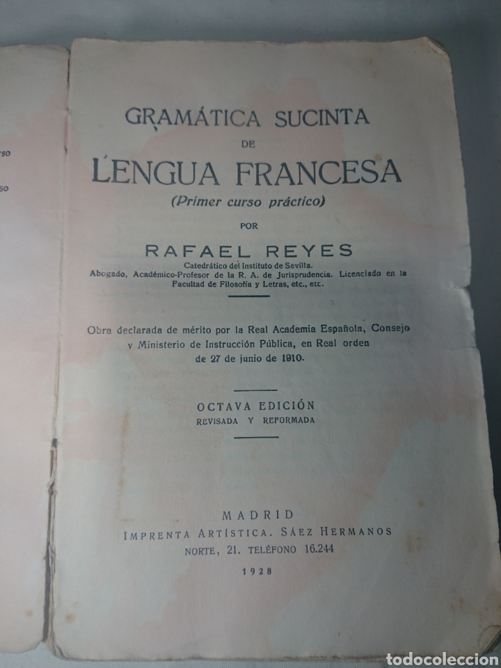 GRAMÁTICA SUSCINTA DE LENGUA FRANCESA, 1928, POR RAFAEL REYES (Libros Antiguos, Raros y Curiosos - Libros de Texto y Escuela)