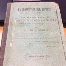 Libros antiguos: LA GIMNASTICA DEL ESPIRITU ( METODO MATERNAL) AÑO 1893. Lote 147628130