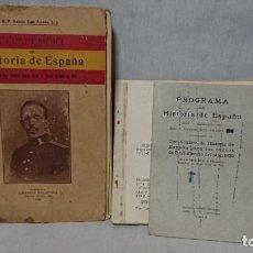 Libros antiguos: ANTIGUO LIBRO COMPENDIO DE HISTORIA DE ESPAÑA - LIBRERÍA RELIGIOSA AÑO 1922. Lote 147897938