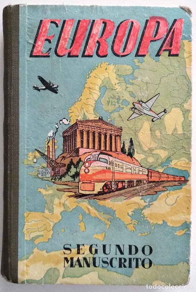 EUROPA, SEGUNDO MANUSCRITO - JOSÉ DALMAU - EDITORIAL DALMAU (Libros Antiguos, Raros y Curiosos - Libros de Texto y Escuela)