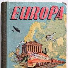 Libros antiguos: EUROPA, SEGUNDO MANUSCRITO - JOSÉ DALMAU - EDITORIAL DALMAU. Lote 148252754