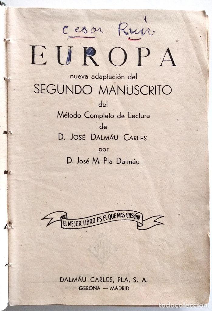 Libros antiguos: EUROPA, SEGUNDO MANUSCRITO - JOSÉ DALMAU - EDITORIAL DALMAU - Foto 4 - 148252754