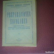 Libros antiguos: PREPARACIONES ESCOLARES CESAREO HERRERO 1959 537 PAGINAS. Lote 148366438