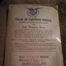 Libros antiguos: CURSO DE ESCRITURA - LECTURA JOSÉ VÁZQUEZ SERRA. VIGO 1934 . Lote 148381182