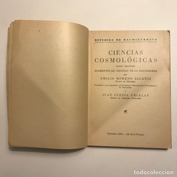 Libros antiguos: Ciencias cosmológicas. Curso segundo. 1939 - Foto 2 - 148460762