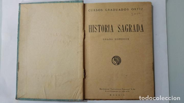 Libros antiguos: HISTORIA SAGRADA, CURSOS GRADUADOS ORTIZ, GRADO SUPERIOR, SATURNINO CALLEJA, AÑO 1924 - Foto 2 - 148649498