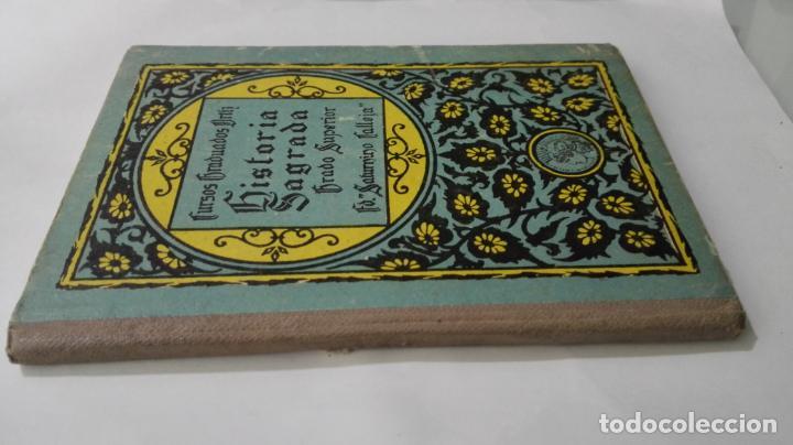 Libros antiguos: HISTORIA SAGRADA, CURSOS GRADUADOS ORTIZ, GRADO SUPERIOR, SATURNINO CALLEJA, AÑO 1924 - Foto 4 - 148649498