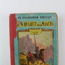 Libros antiguos: L- 5202. EL INGENIOSOS HIDALGO DON QUIJOTE DE LA MANCHA, CERVANTES. 1929. PARA USO ESCOLAR. . Lote 149061626