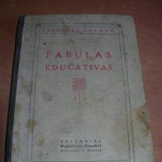 Livros antigos: ANTIGUO LIBRO FÁBULAS EDUCATIVAS POR EZEQUIEL SOLANA - EDITORIAL MAGISTERIO ESPAÑOL -. Lote 149118310