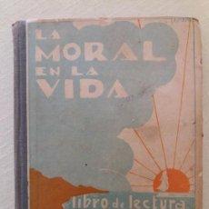 Libros antiguos: LA MORAL EN LA VIDA. A.R. CHARENTON.. Lote 149142126
