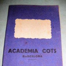 Libros antiguos: LIBRETA QUADERNO ANOTACIONES ACADEMIA COTS PARA APUNTES ESCOLAR . ALGUNAS PAGINAS ESCRITAS EN LAPIZ. Lote 149816214