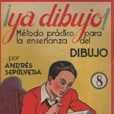 Libros antiguos: CUADERNO YA DIBUJO POR ANDRÉS SEPÚLVEDA Nº 8 - EDIT. SALVATELLA D BARCELONA. Lote 150000470