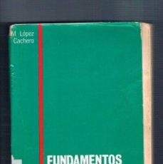 Libros antiguos: FUNDAMENTOS Y METODOS DE ESTADISTICA PIRAMIDE M LOPEZ CACHERO 1985. Lote 150005710