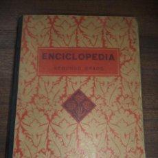 Libros antiguos: ENCICLOPEDIA ESCOLAR POR EDELVIVES. SEGUNDO GRADO. EDITORIAL F.T.D. 1940. . Lote 150062726