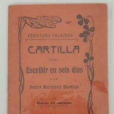Libros antiguos: CARTILLA PARA ESCRIBIR EN 6 DÍAS. Lote 150548941