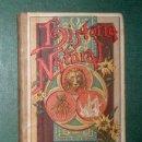 Libros antiguos: PALUZIE, FAUSTINO.-LA HISTORIA NATURAL EXPLICADA A LOS NIÑOS. 1894. Lote 150623614