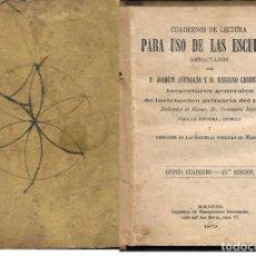 Libros antiguos: CUADERNOS DE LECTURA PARA USO DE LAS ESCUELAS -(AÑO 1879) . Lote 151316938
