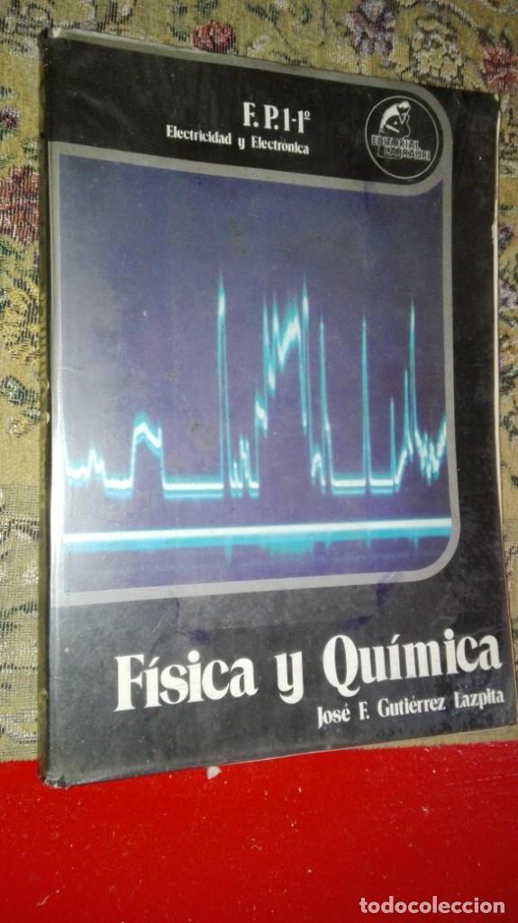 FISICA Y QUIMICA ELECTRICIDAD Y ELECTRONICA FP 1 1º (Libros Antiguos, Raros y Curiosos - Libros de Texto y Escuela)