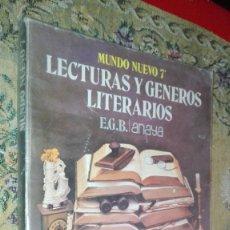 Libros antiguos: LECTURAS Y GENEROS LITERARIOS - MUNDO NUEVO 7 EGB - EDICIONES ANAYA. Lote 151571726