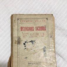 Libros antiguos: RECITACIONES ESCOLARES. EZEQUIEL SOLANA.. Lote 151647814