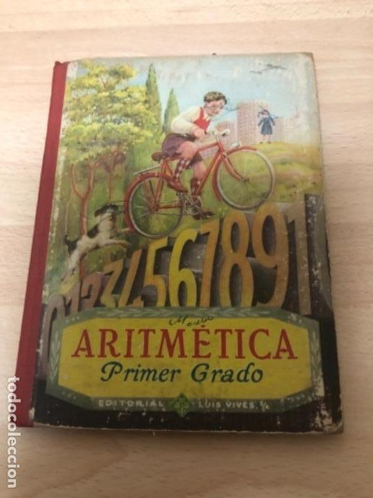 ANTIGÜO LIBRO DE COLECCIÓN ARITMÉTICA PRIMER GRADO AÑO 1.958 (Libros Antiguos, Raros y Curiosos - Libros de Texto y Escuela)