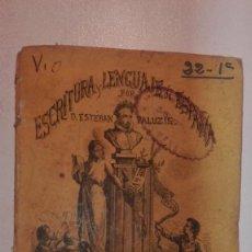 Libros antiguos: ESCRITURA Y LENGUAJE DE ESPAÑA POR ESTEBAN PALUZIE CUADERNO 2º. Lote 151898198