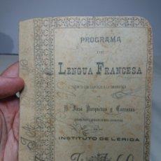 Libros antiguos: PROGRAMA DE LENGUA FRANCESA, 1902, POR JOSE PORQUERAS Y CARRERAS. Lote 152230825