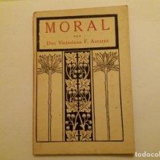 Libros antiguos: MORAL. VICTORIANO F.ASCARZA. 1932.. Lote 152573366